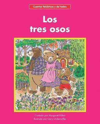 Los Tres Osos by Margaret Hillert