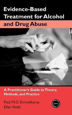 Evidence-Based Treatments for Alcohol and Drug Abuse by Paul M.G. Emmelkamp image