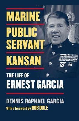 Marine, Public Servant, Kansan by Dennis Garcia