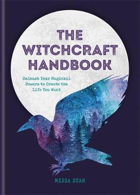 The Witchcraft Handbook by Midia Star