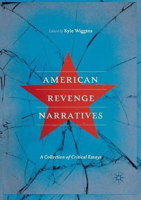 American Revenge Narratives