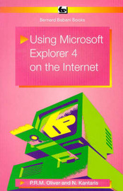 Using Microsoft Explorer 4 on the Internet by Phil Oliver image
