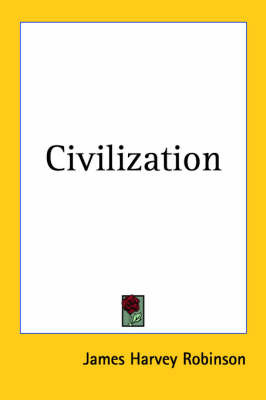 Civilization by James Harvey Robinson image