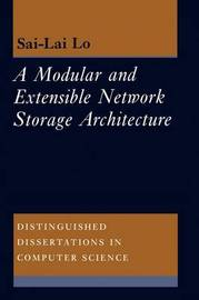 A Modular and Extensible Network Storage Architecture by Sai Lai Lo image