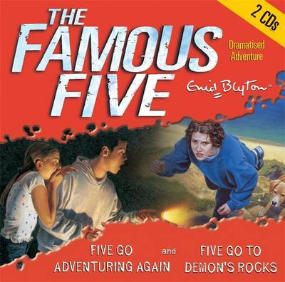 Five Go Adventuring Again: AND Five Go to Demon's Rocks by Enid Blyton