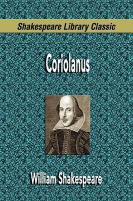 Coriolanus (Shakespeare Library Classic) by William Shakespeare image
