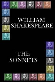 William Shakespeare - The Sonnets by William Shakespeare