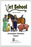 Vet School: My Foot In The Door by Christopher Shivelton Queen