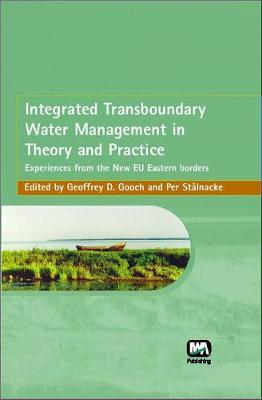Integrated Transboundary Water Management in Theory and Practice by Geoffrey D. Gooch image