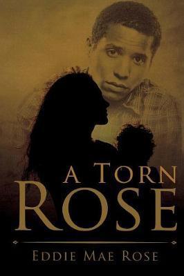 A Torn Rose by Eddie Mae Rose image