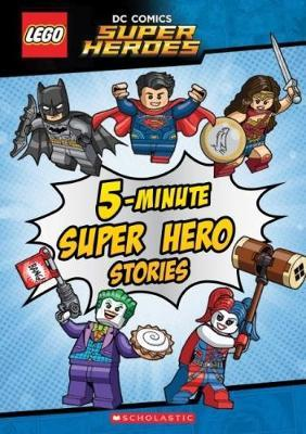 LEGO DC Super Heroes: 5-Minute Super Hero Stories by Scholastic image