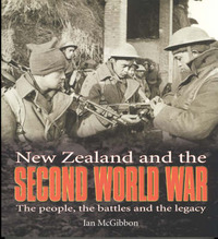 New Zealand and the Second World War: The People, the Battles and the Legacy by Ian McGibbon image