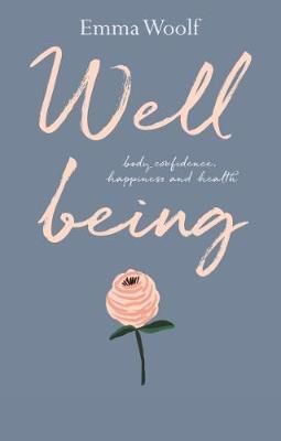 Well Being by Emma Woolf
