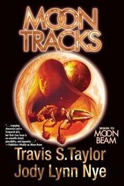 Moon Tracks by Jody Lynn Nye
