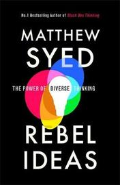 Rebel Ideas by Matthew Syed image