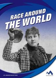 Race Around the World by Jeanne Marie Ford