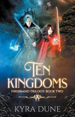 Ten Kingdoms by Kyra Dune image