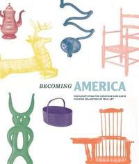 Becoming America by John Demos