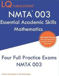 NMTA 003 Essential Academic Skills Mathematics by Lq Publications