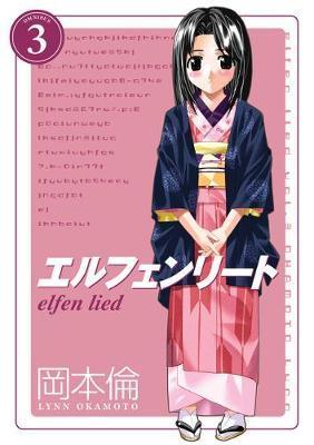 Elfen Lied Omnibus Volume 3 by Lynn Okamoto