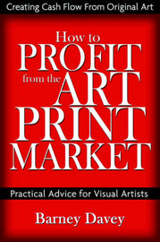 How to Profit from the Art Print Market by Barney Davey image