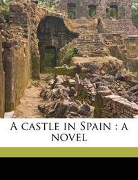 A Castle in Spain by James De Mille