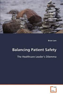 Balancing Patient Safety by Brian Lam image