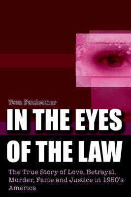 In the Eyes of the Law by Tom Faulconer