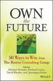 Own the Future by Michael S. Deimler