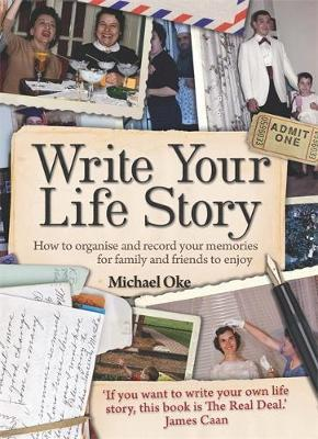 Write Your Life Story, 4th Edition by Michael Oke