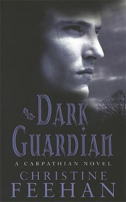 Dark Guardian (The Carpathians #9) (UK Edition) by Christine Feehan