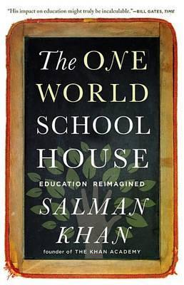 One World Schoolhouse by Salman Khan