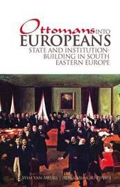 Ottomans into Europeans by Wim P.van Meurs image
