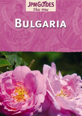 Bulgaria by JPM Guides