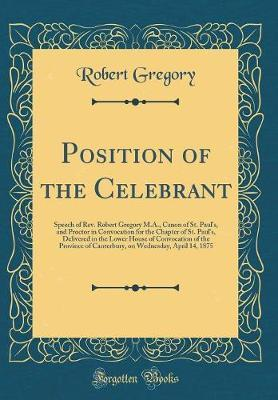 Position of the Celebrant by Robert Gregory
