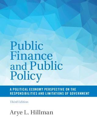 Public Finance and Public Policy by Arye L. Hillman