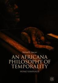 An Africana Philosophy of Temporality by Michael E. Sawyer image