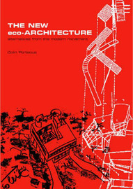 The New Eco-Architecture: Alternatives from the Modern Movement by Colin Porteous image