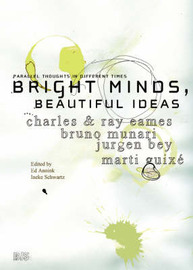 Bright Minds, Beautiful Ideas: Bruno Manari, Charles and Ray Eames, Marti Guixe and Jurgen Bey by Ed Annink image