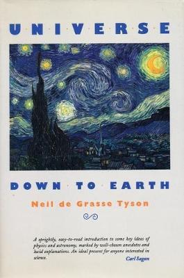 Universe Down to Earth by Neil deGrasse Tyson