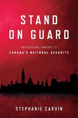 Stand on Guard by Stephanie Carvin
