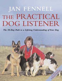 The Practical Dog Listener by Jan Fennell image