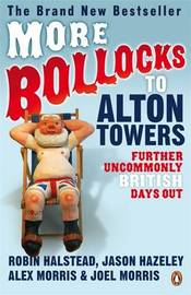More Bollocks to Alton Towers: More Uncommonly British Days Out by Jason Hazeley image