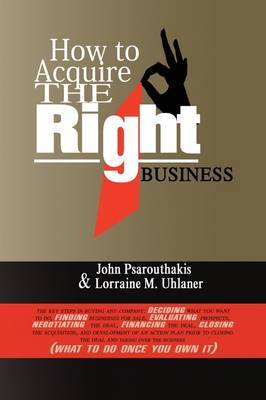How to Acquire the Right Business by John Psarouthakis image
