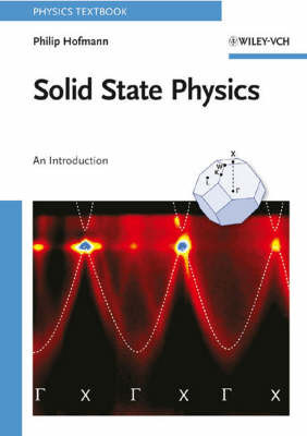 Solid State Physics: An Introduction by Philip Hofmann
