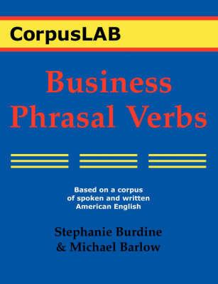 Business Phrasal Verbs by Stephanie Burdine