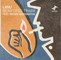 Beautiful Trash (7'') by Lanu