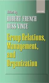 Group Relations, Management, and Organization image