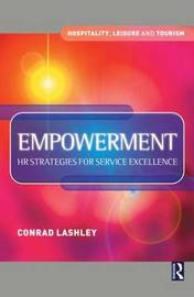 Empowerment: HR Strategies for Service Excellence by Conrad Lashley
