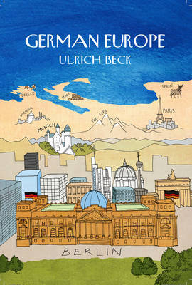German Europe by Ulrich Beck image